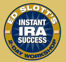 Ed Slott's Instant IRA Success Workshop
