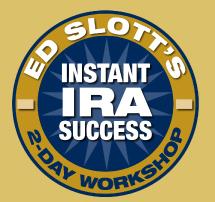 Ed Slott's Instant IRA Success Workshop